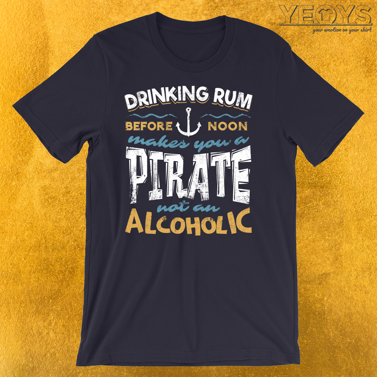Drinking Rum Before Noon T-Shirt