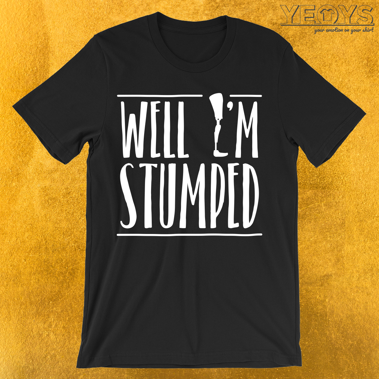 Well I'm Stumped T-Shirt