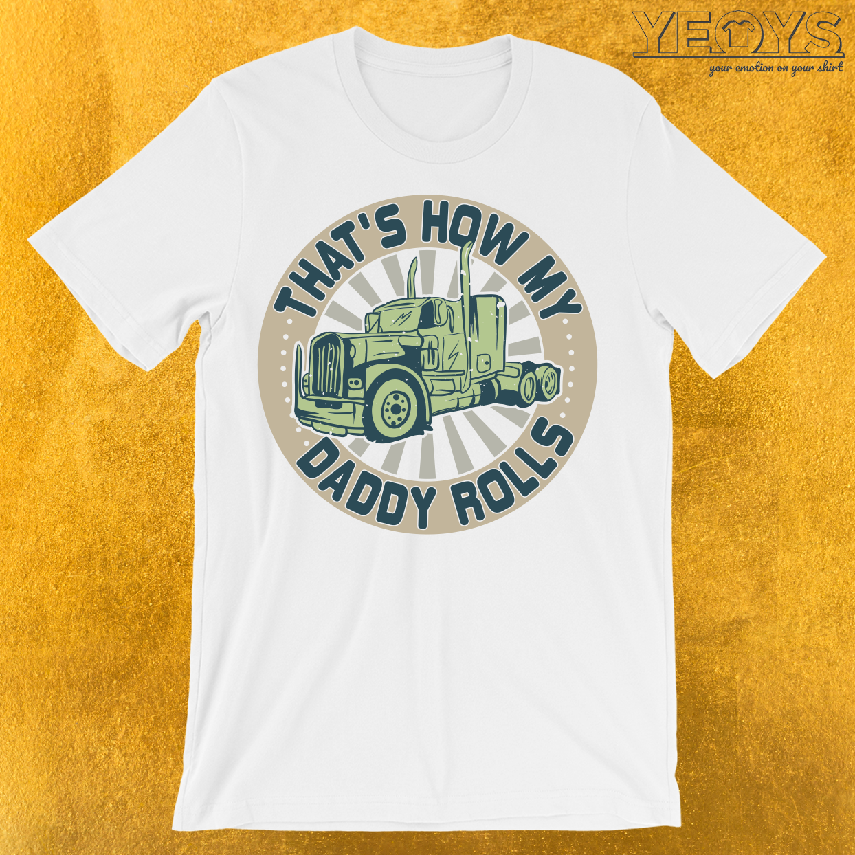 That's How My Daddy Rolls T-Shirt