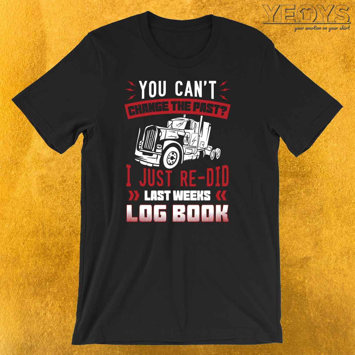I Just Re-Did Last Weeks Log Book T-Shirt