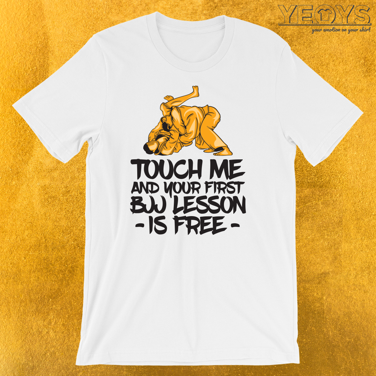 Touch Me And Your First BJJ Lesson Is Free T-Shirt