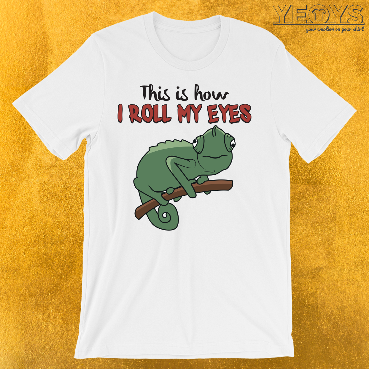 This Is How I Roll My Eyes T-Shirt