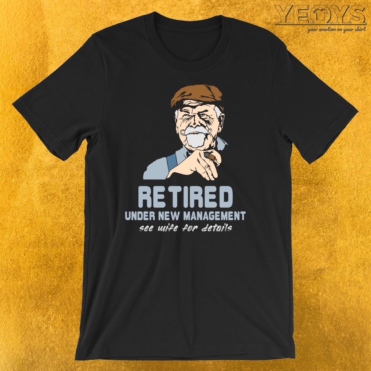Retired Under New Management Wife T-Shirt