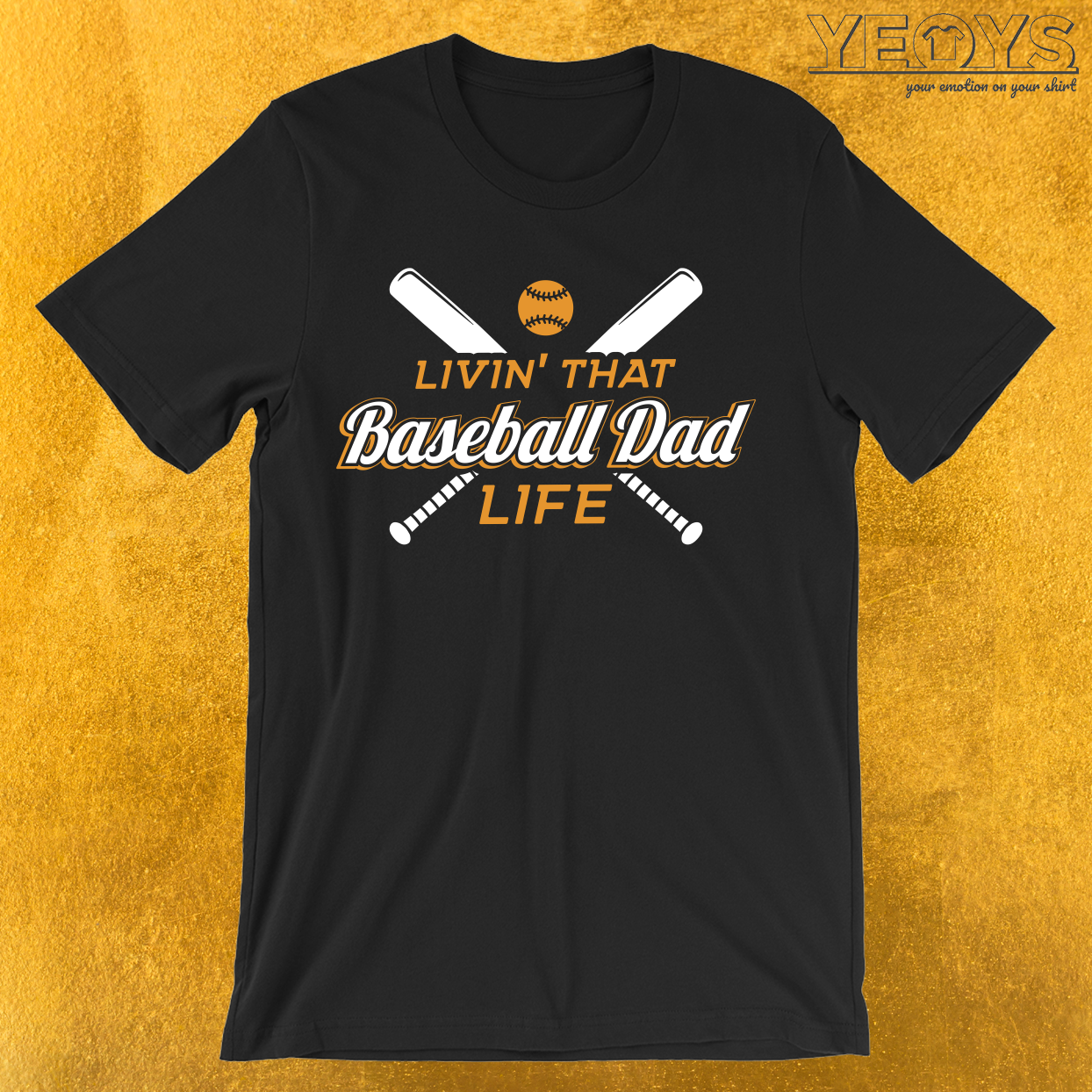 Livin' That Baseball Dad Life T-Shirt
