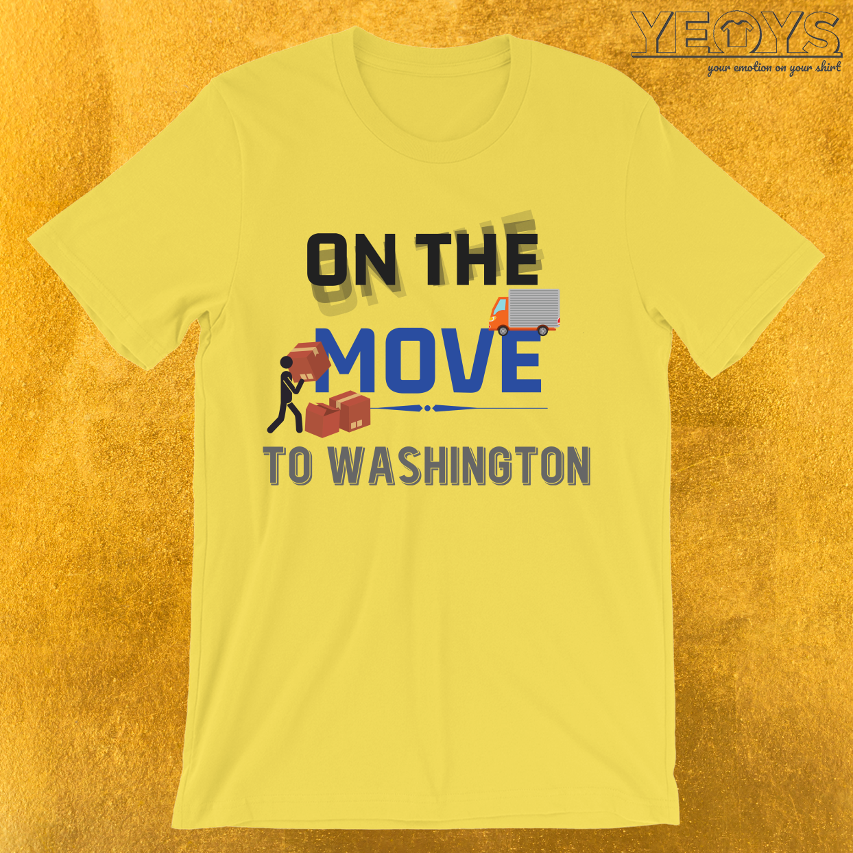 On the Move to Washington Moving State & House T-Shirt