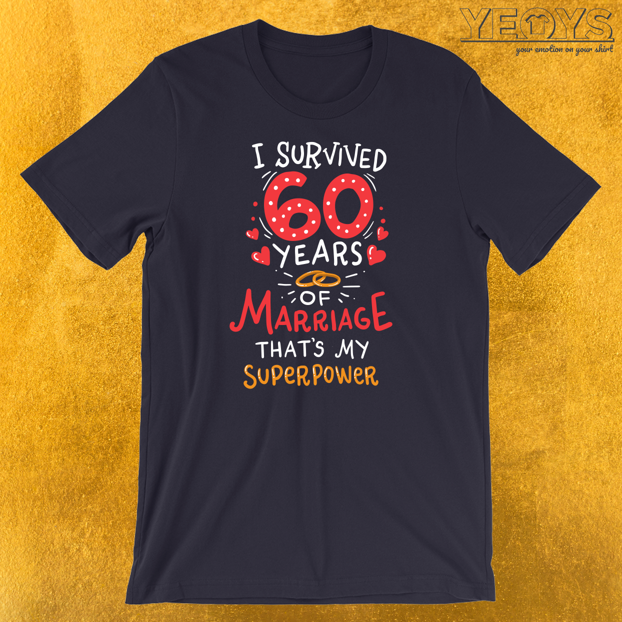 I Survived 60 Years Of Marriage T-Shirt