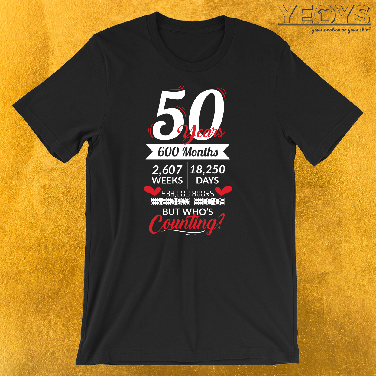 50 Years 600 Months T-Shirt
