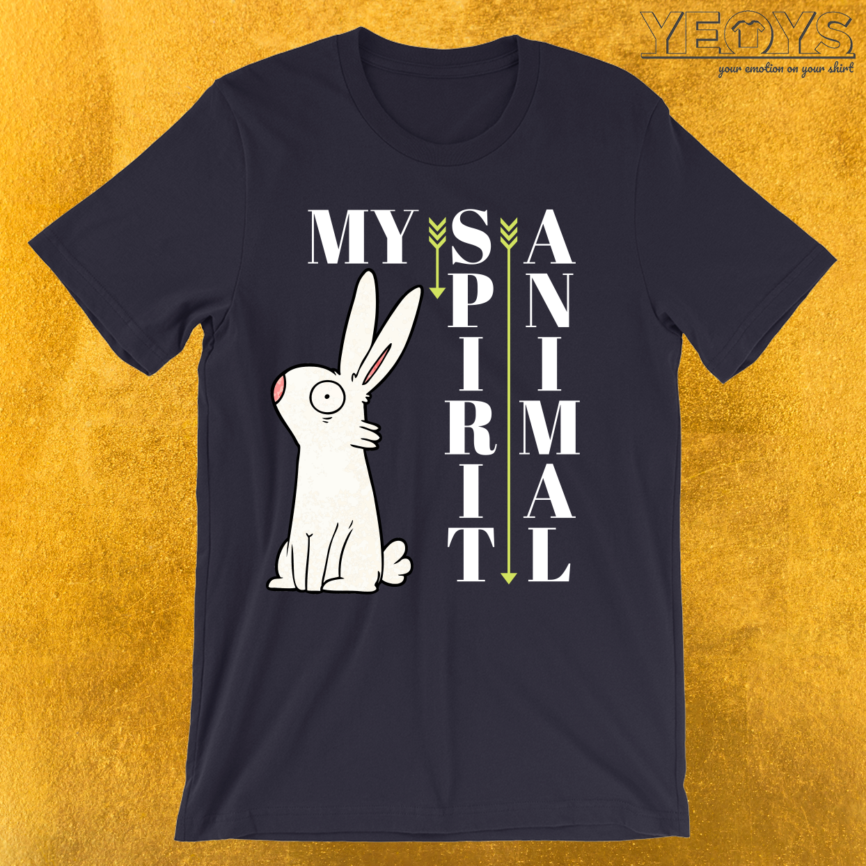 My Spirit Animal Is A Rabbit T-Shirt