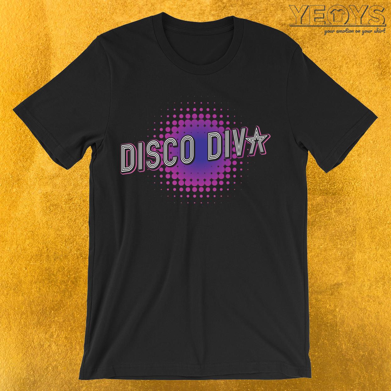 Disco Diva Dance Club T-Shirt