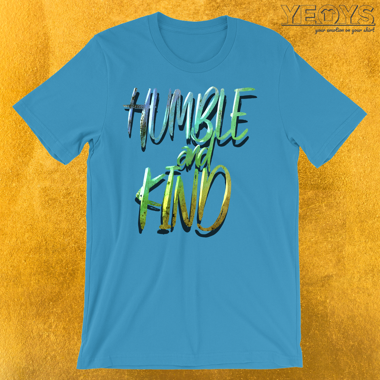 Humble And Kind T-Shirt