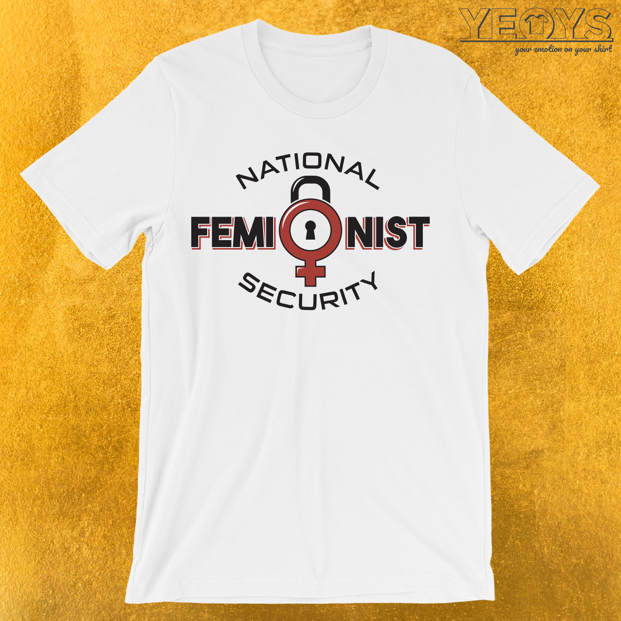 National Feminist Security T-Shirt