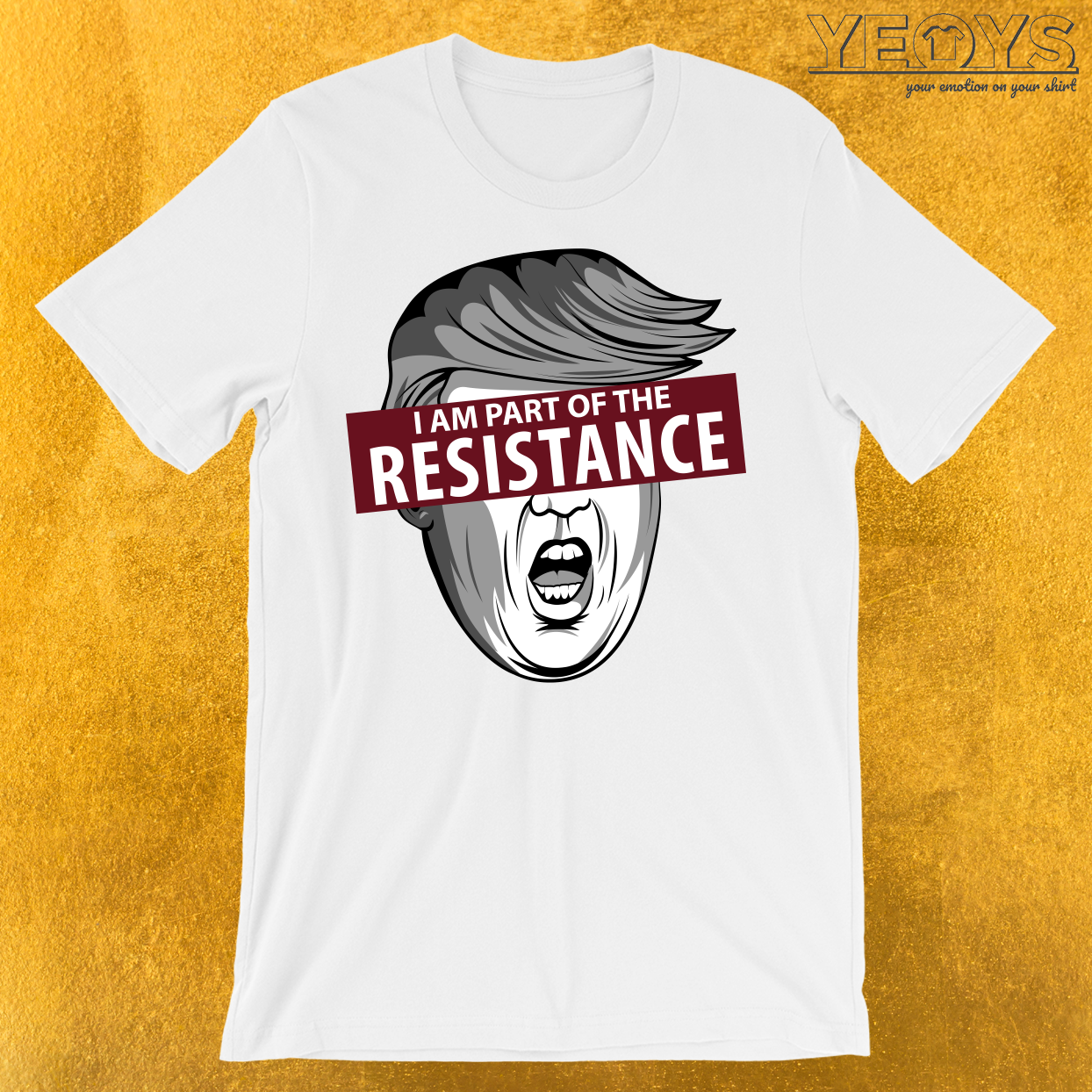 I'm Part Of The Resistance T-Shirt