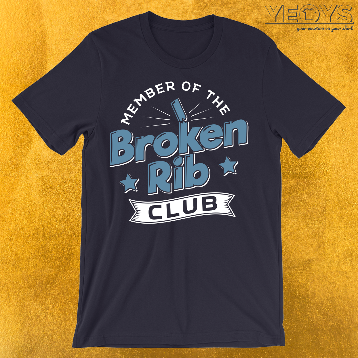 Member Of The Broken Rib Club T-Shirt