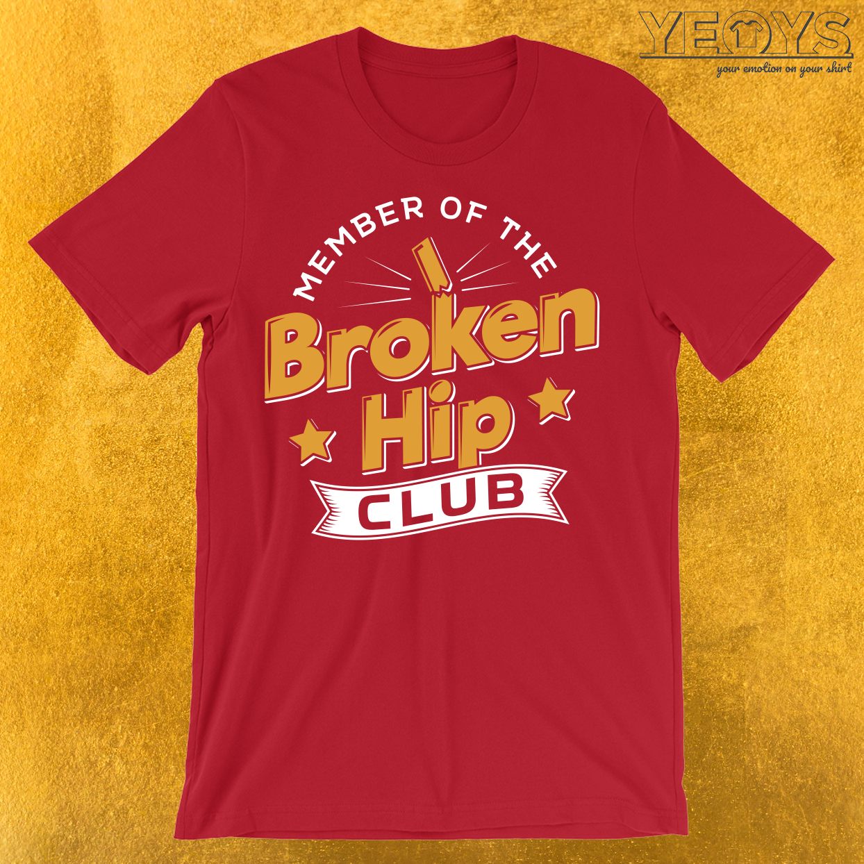 Member Of The Broken Hip Club T-Shirt