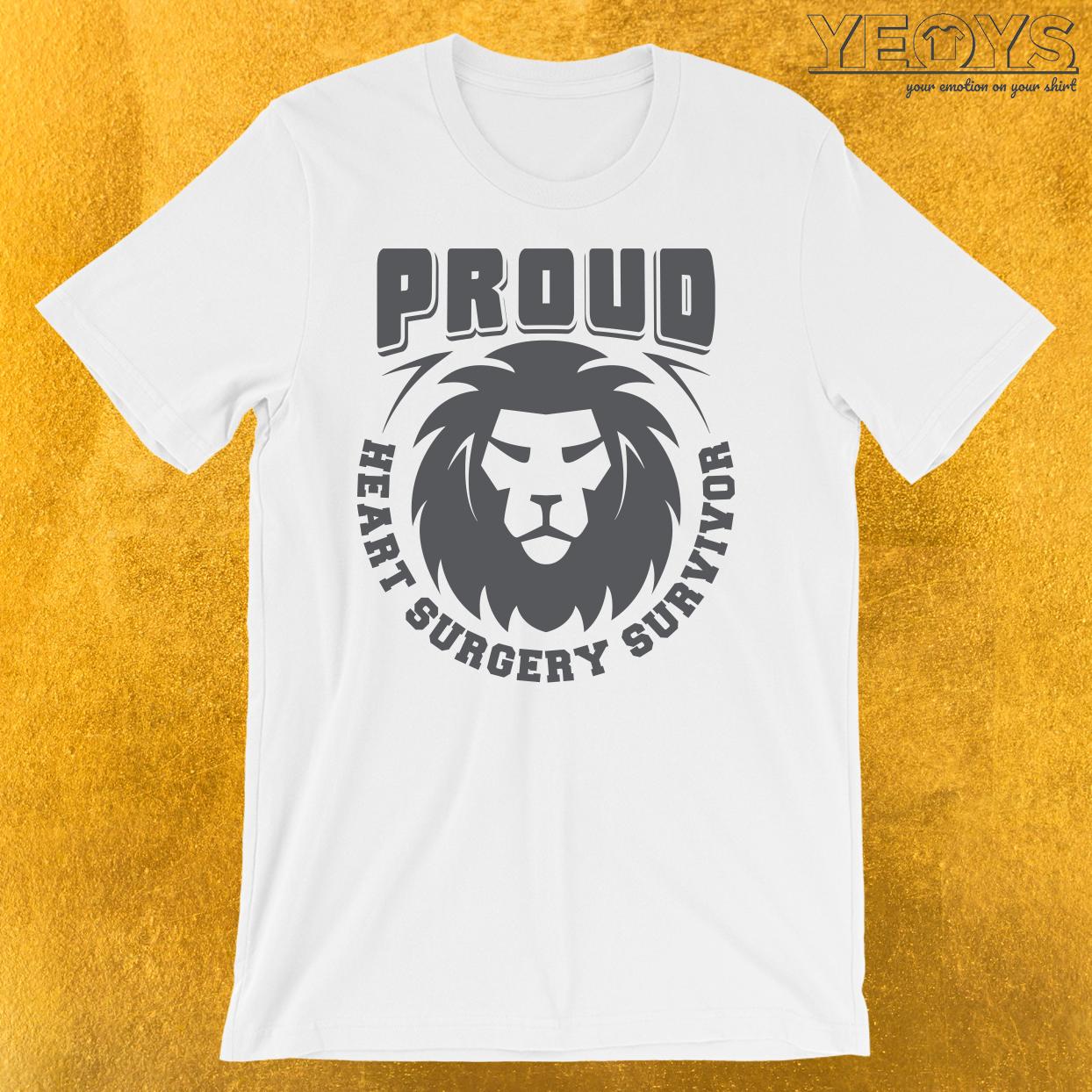 Proud Heart Surgery Survivor T-Shirt