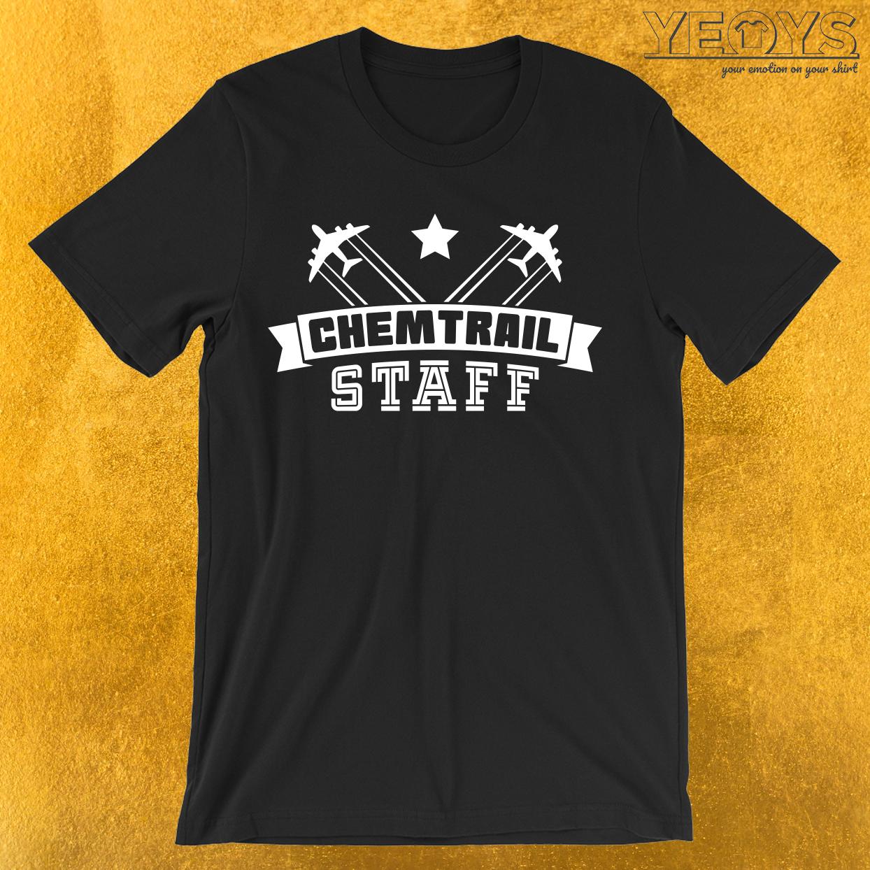 Chemtrail Staff T-Shirt