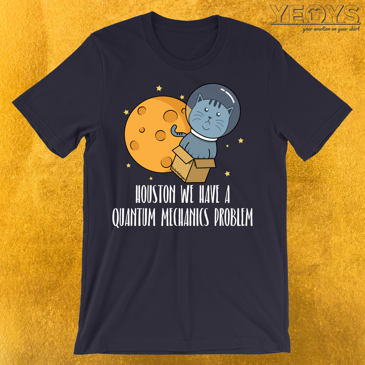 Houston We Have A Quantum Mechanics Problem T-Shirt