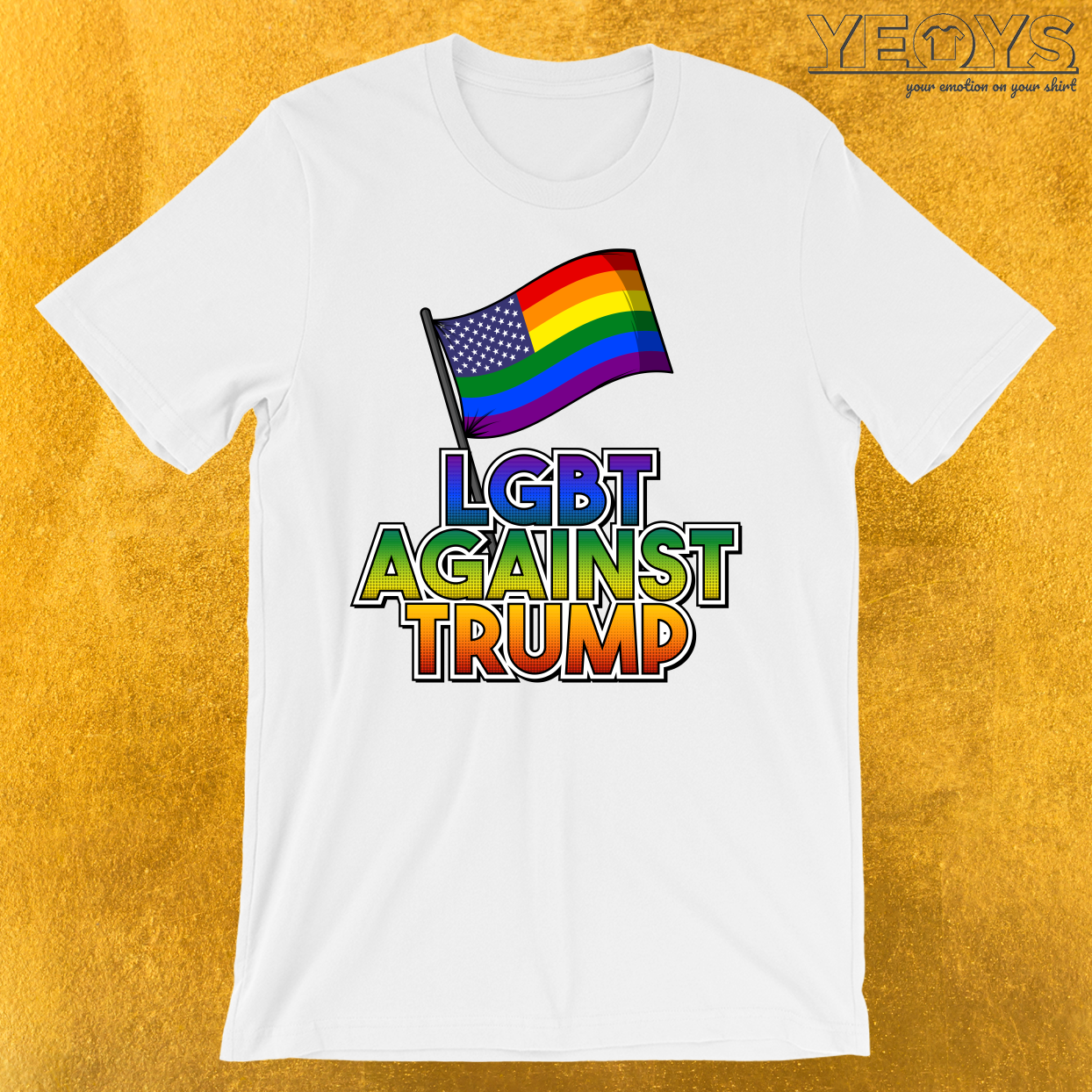 LGBT America Against Trump T-Shirt