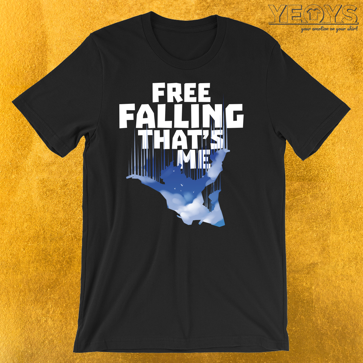 Free Falling That's Me Skydiving Sports T-Shirt