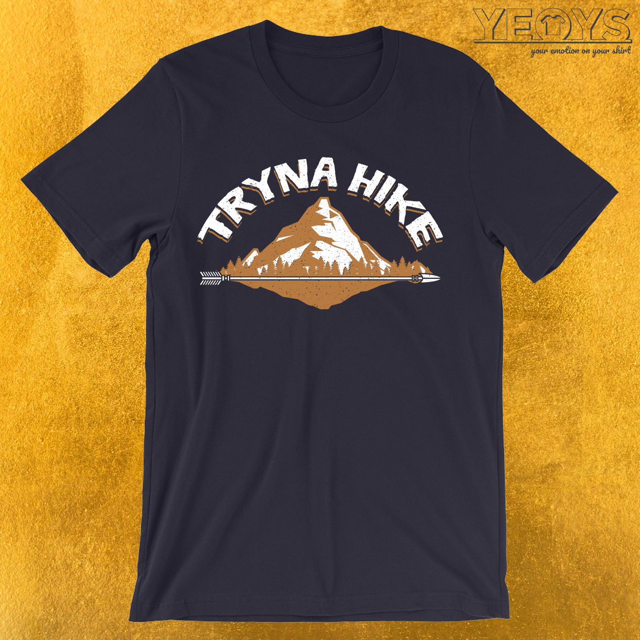 Tryna Hike T-Shirt