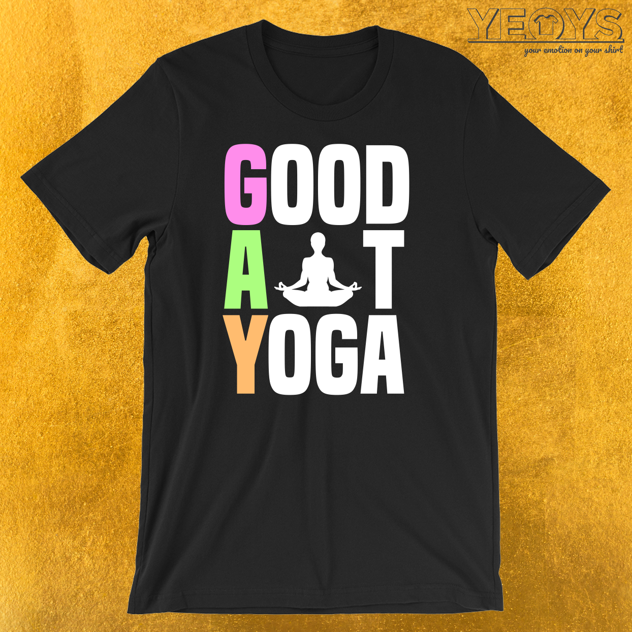 Good At Yoga Padmasana Lotus Pose T-Shirt