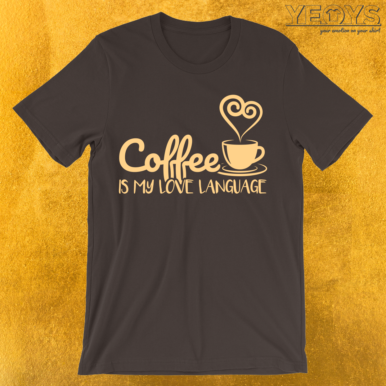 Coffee Is My Love Language T-Shirt