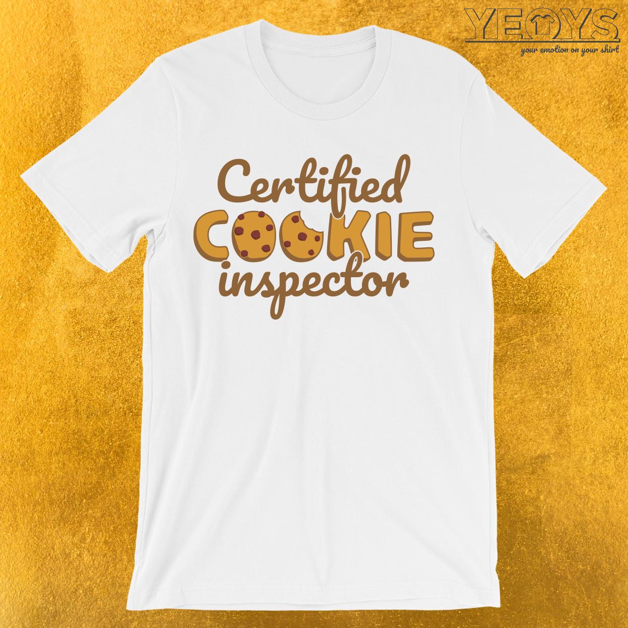Certified Cookie Inspector T-Shirt