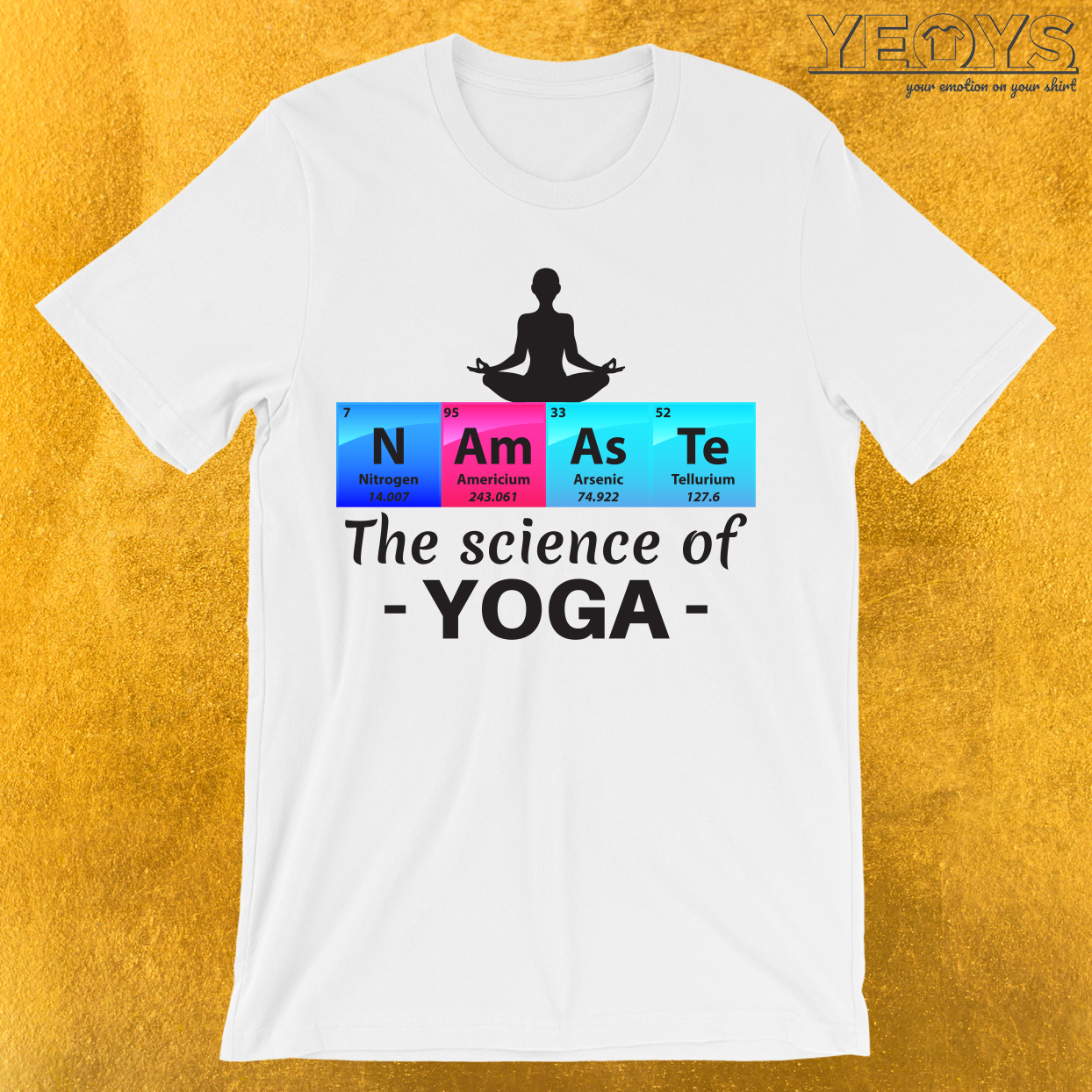 Namaste The Science Of Yoga T-Shirt