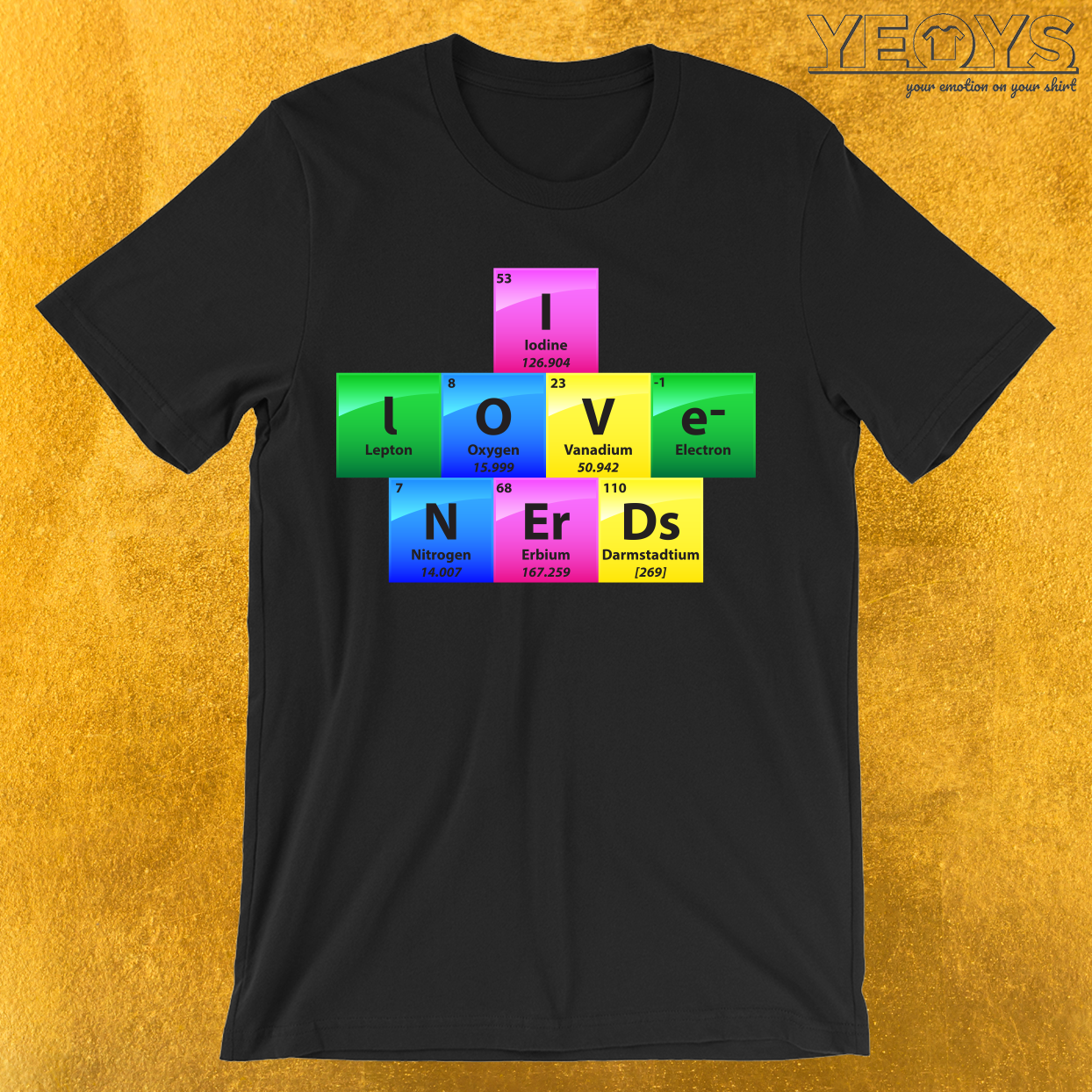 I Love Nerds Periodic Table Of Elements T-Shirt
