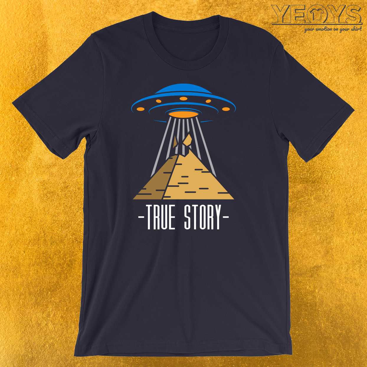 True Story UFO Conspiracy T-Shirt