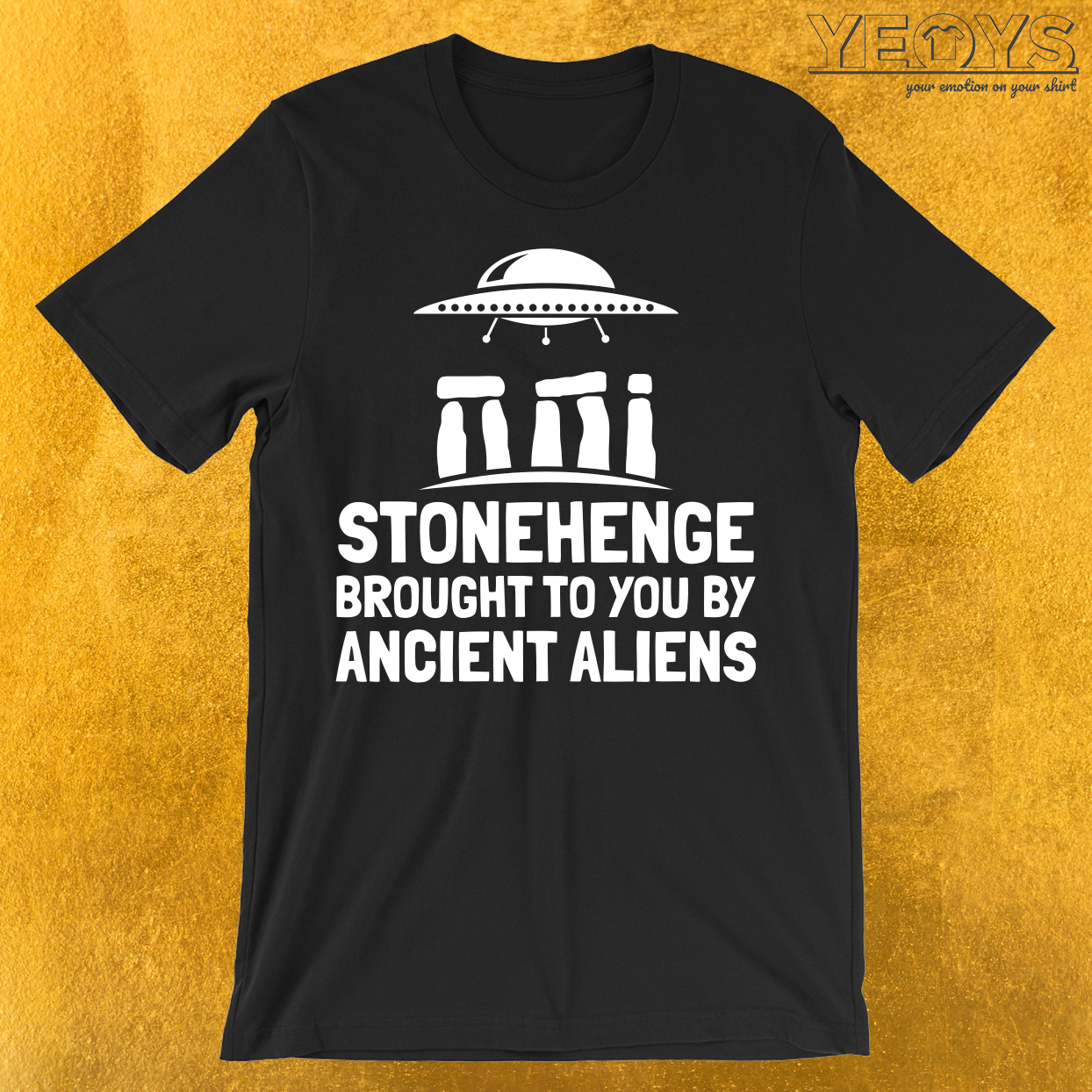 Stonehenge Brought To You By Ancient Aliens T-Shirt