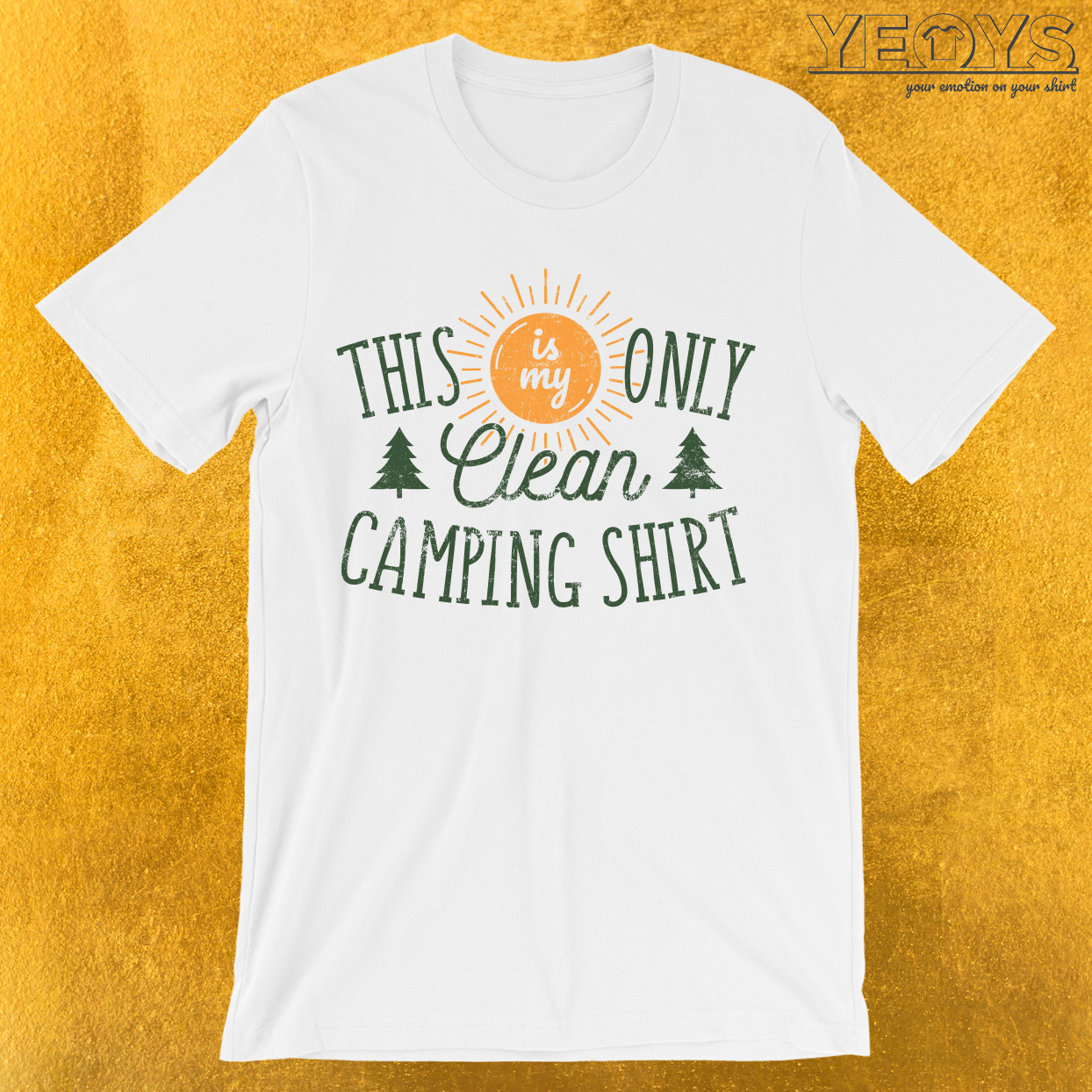 This Is My Only Clean Camping Shirt T-Shirt