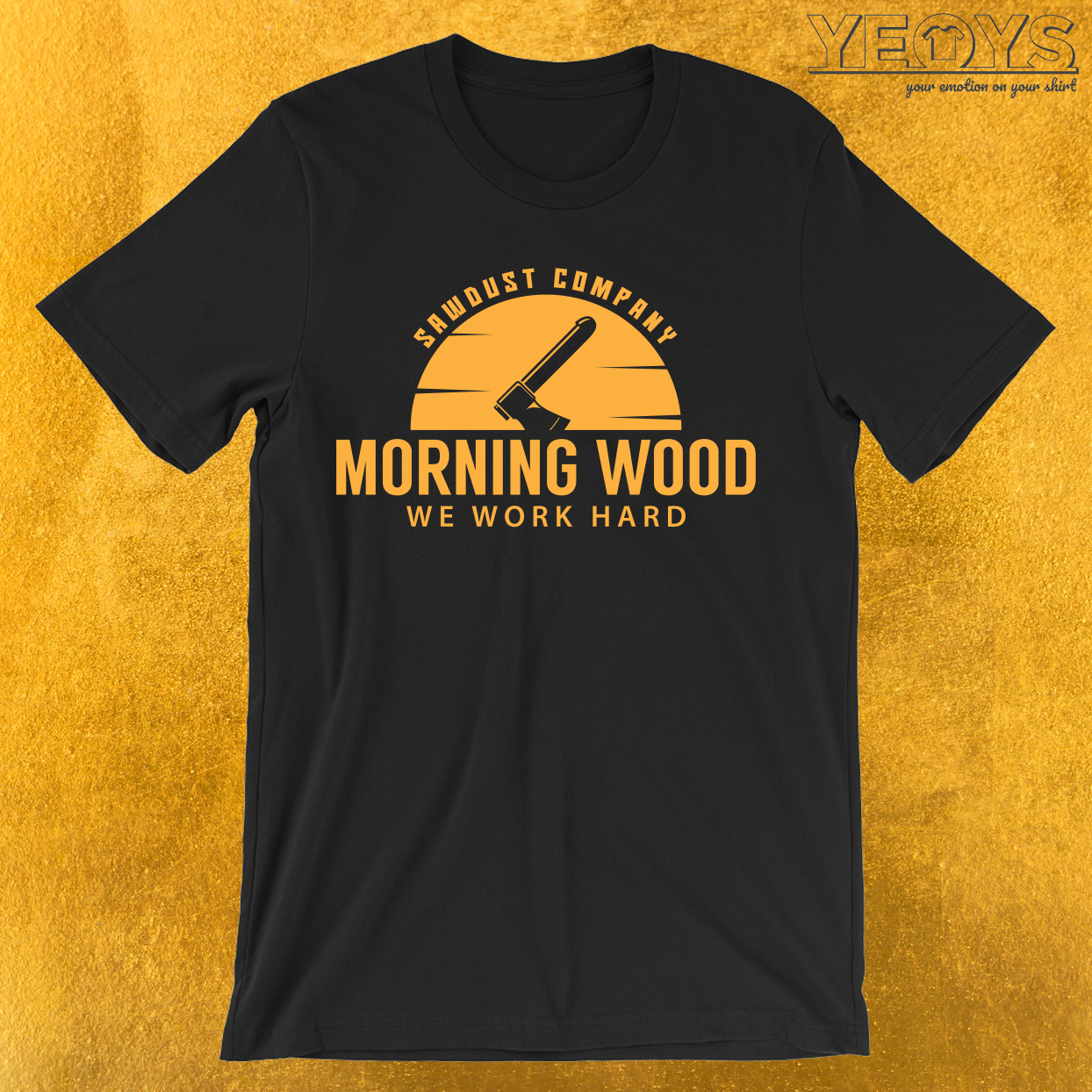 Morning Wood Sawdust Company T-Shirt