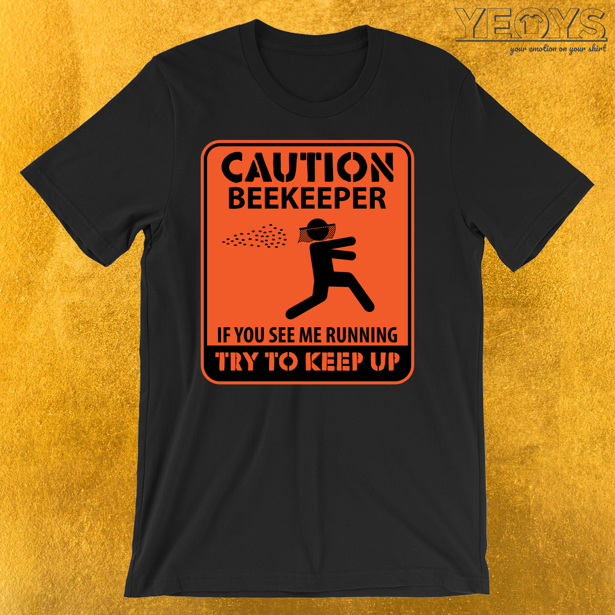 Caution Beekeeper If You See Me Running T-Shirt