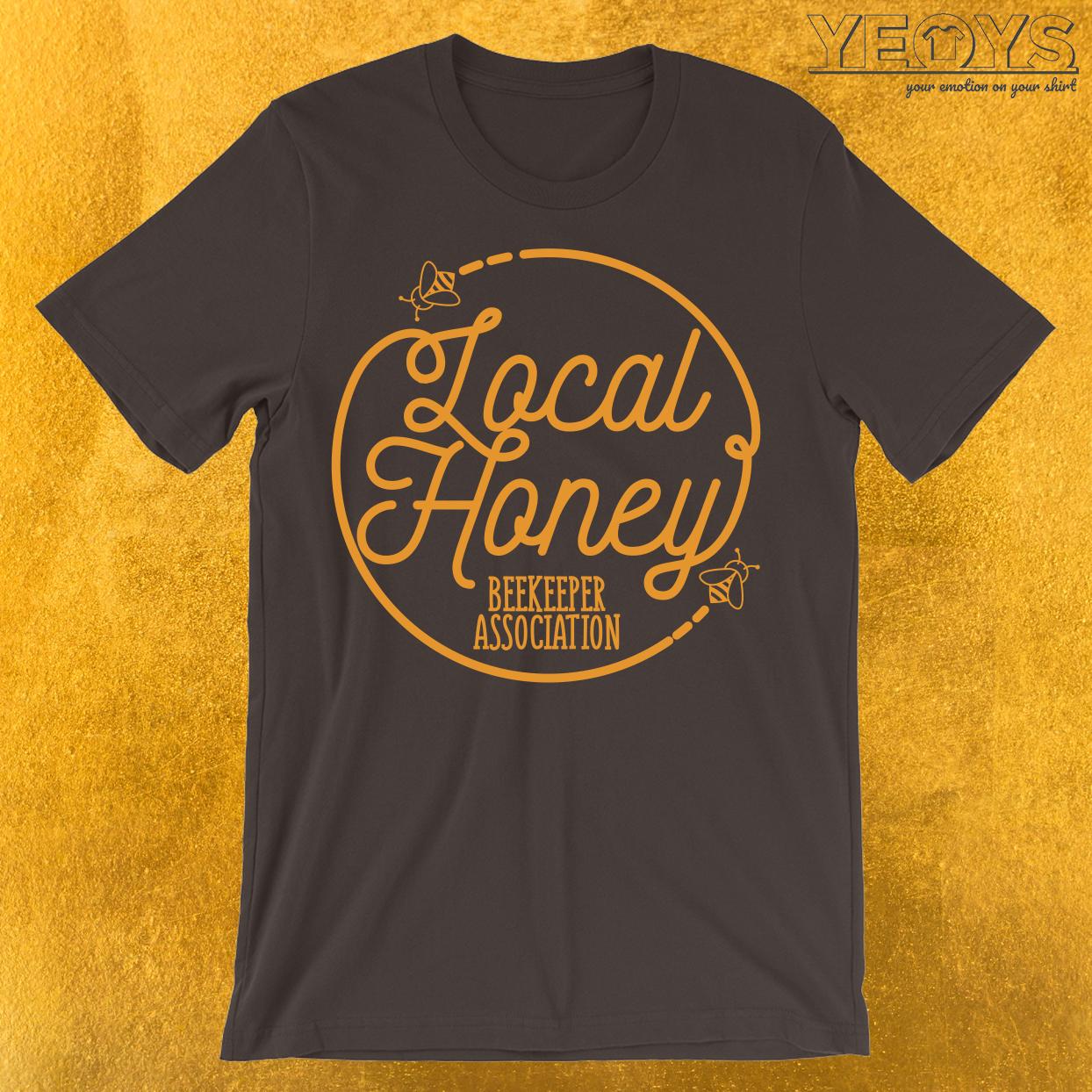 Local Honey Beekeeper Association T-Shirt