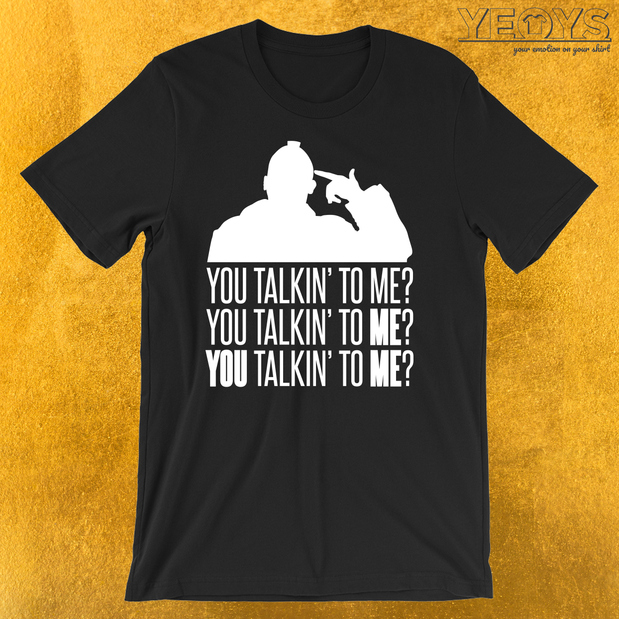 Taxi Driver You Talkin' To Me 3 T-Shirt