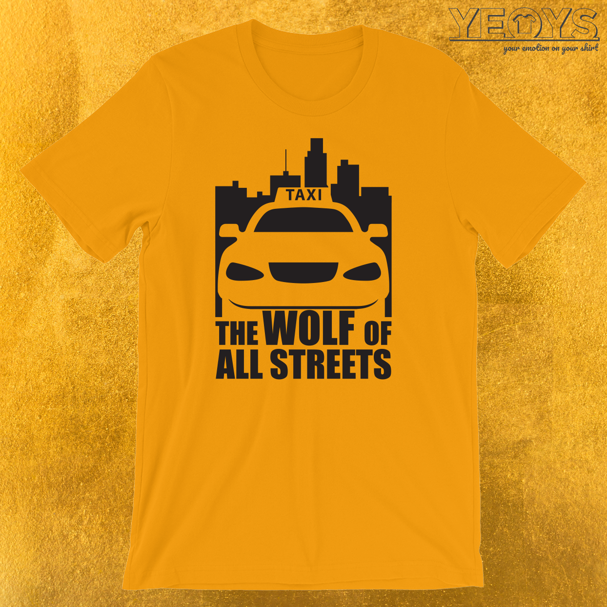 Taxi Driver Wolf Of All Streets T-Shirt