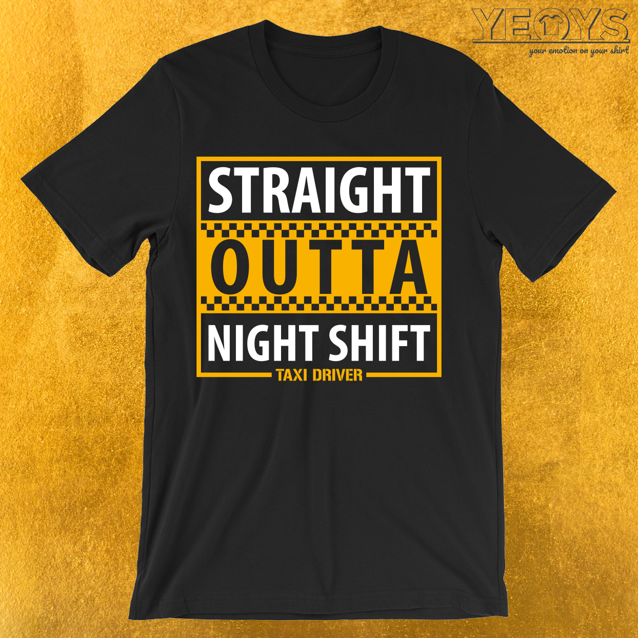 Taxi Driver Straight Outta Night Shift T-Shirt