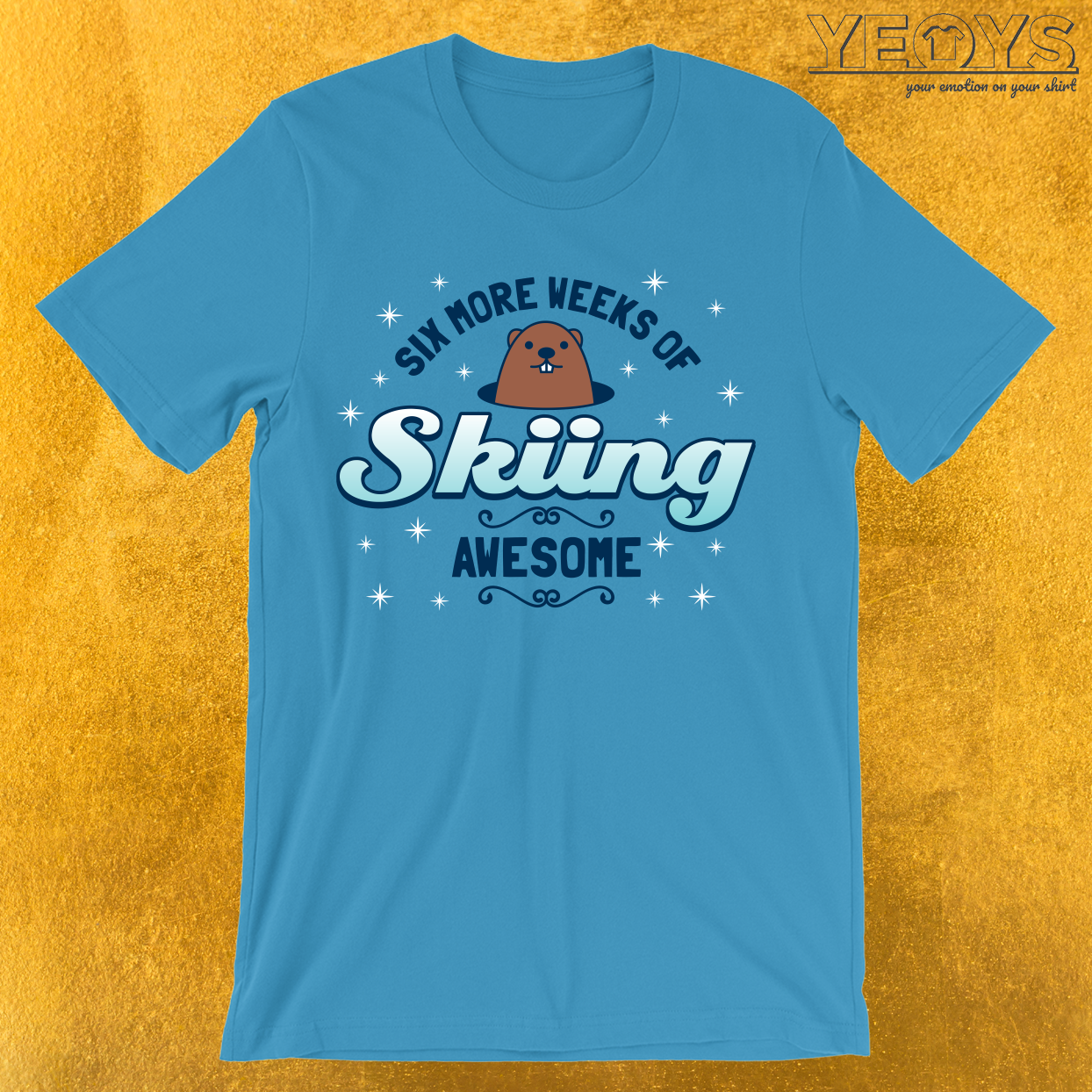 Six More Weeks Of Skiing T-Shirt