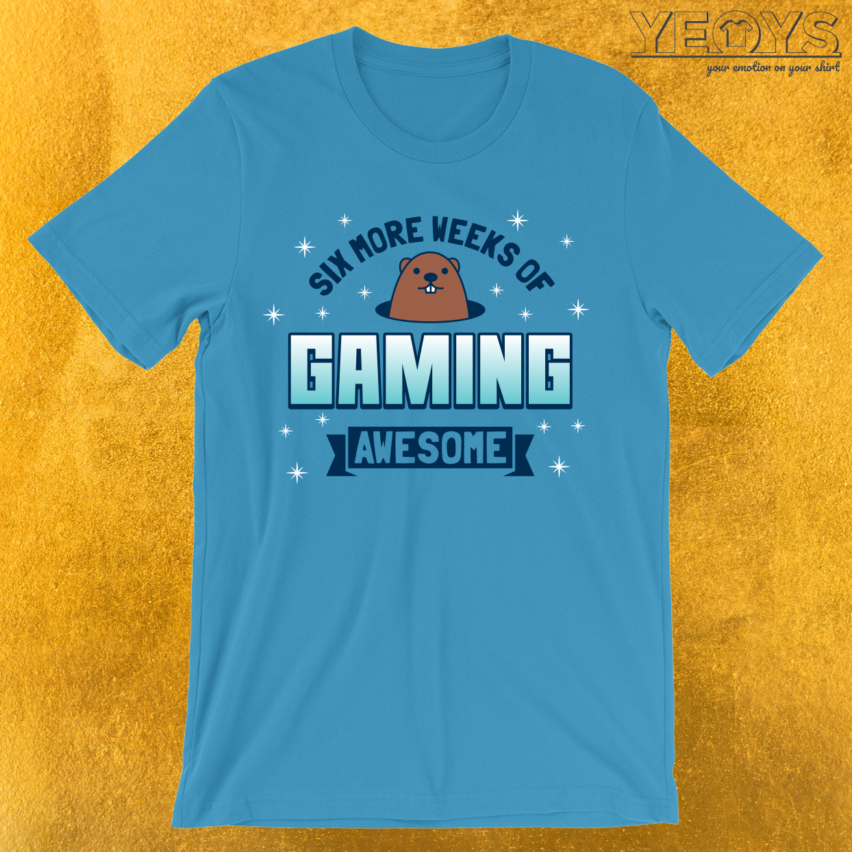 Six More Weeks Of Gaming T-Shirt
