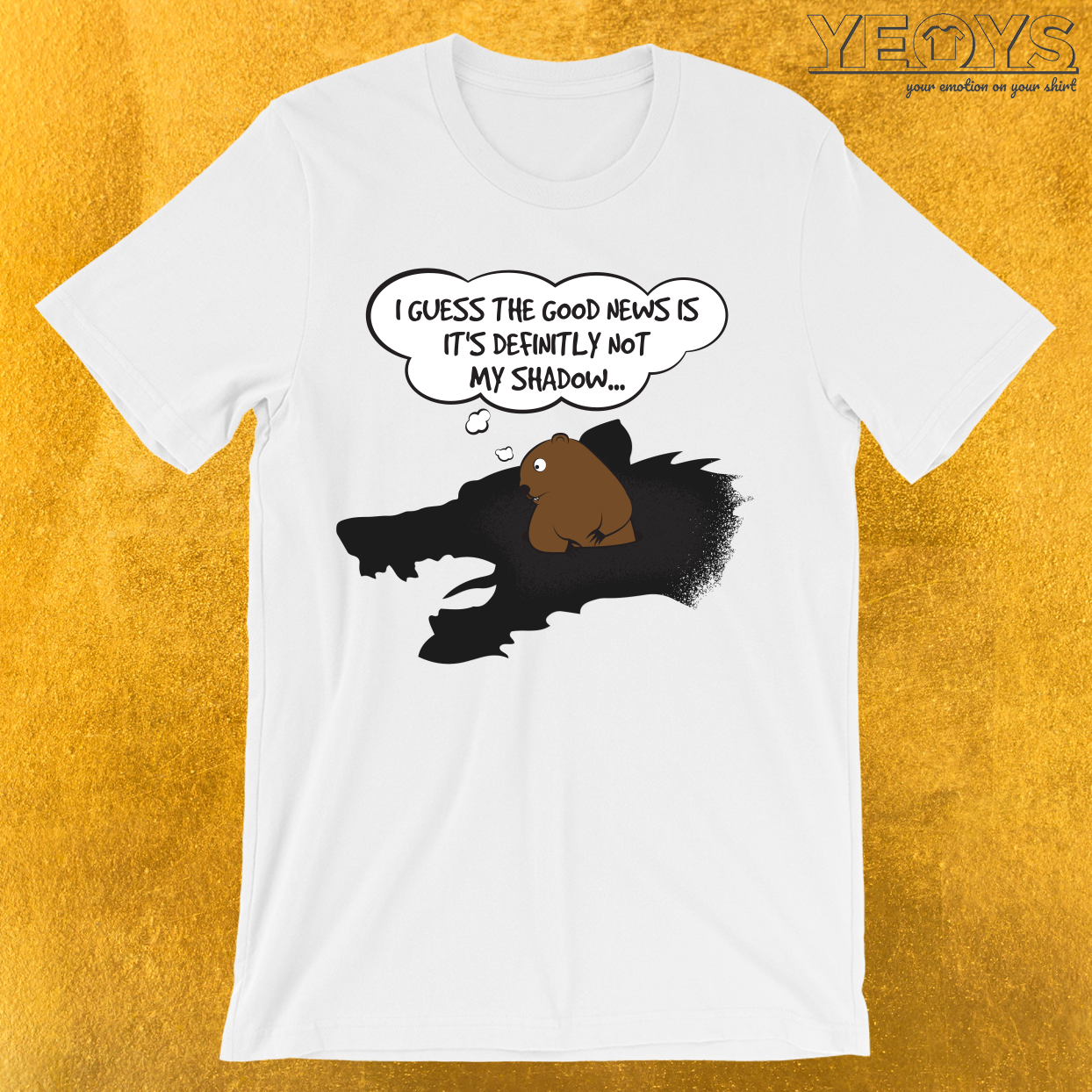 Groundhog Not My Shadow T-Shirt