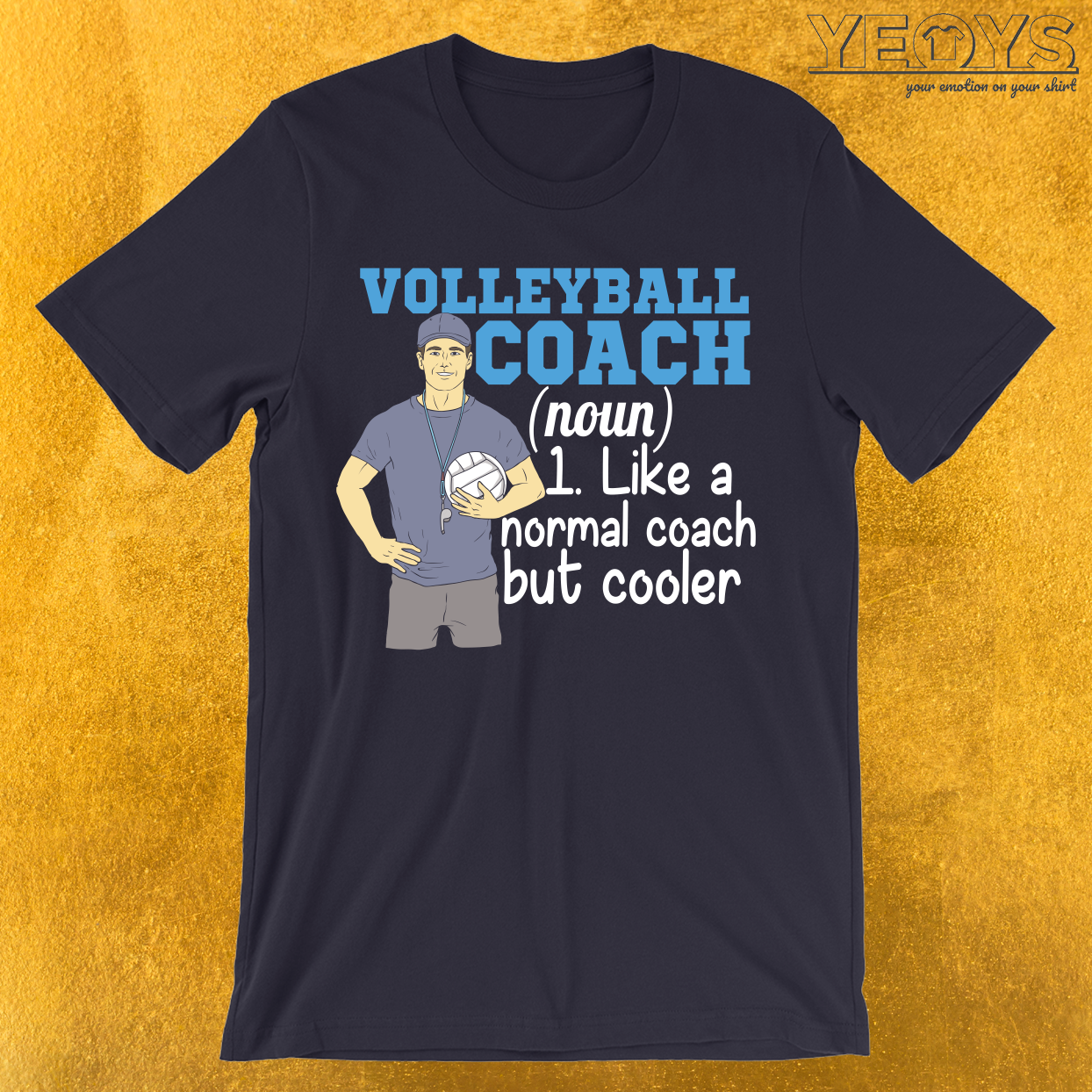 Volleyball Coach Like Normal But Cooler T-Shirt