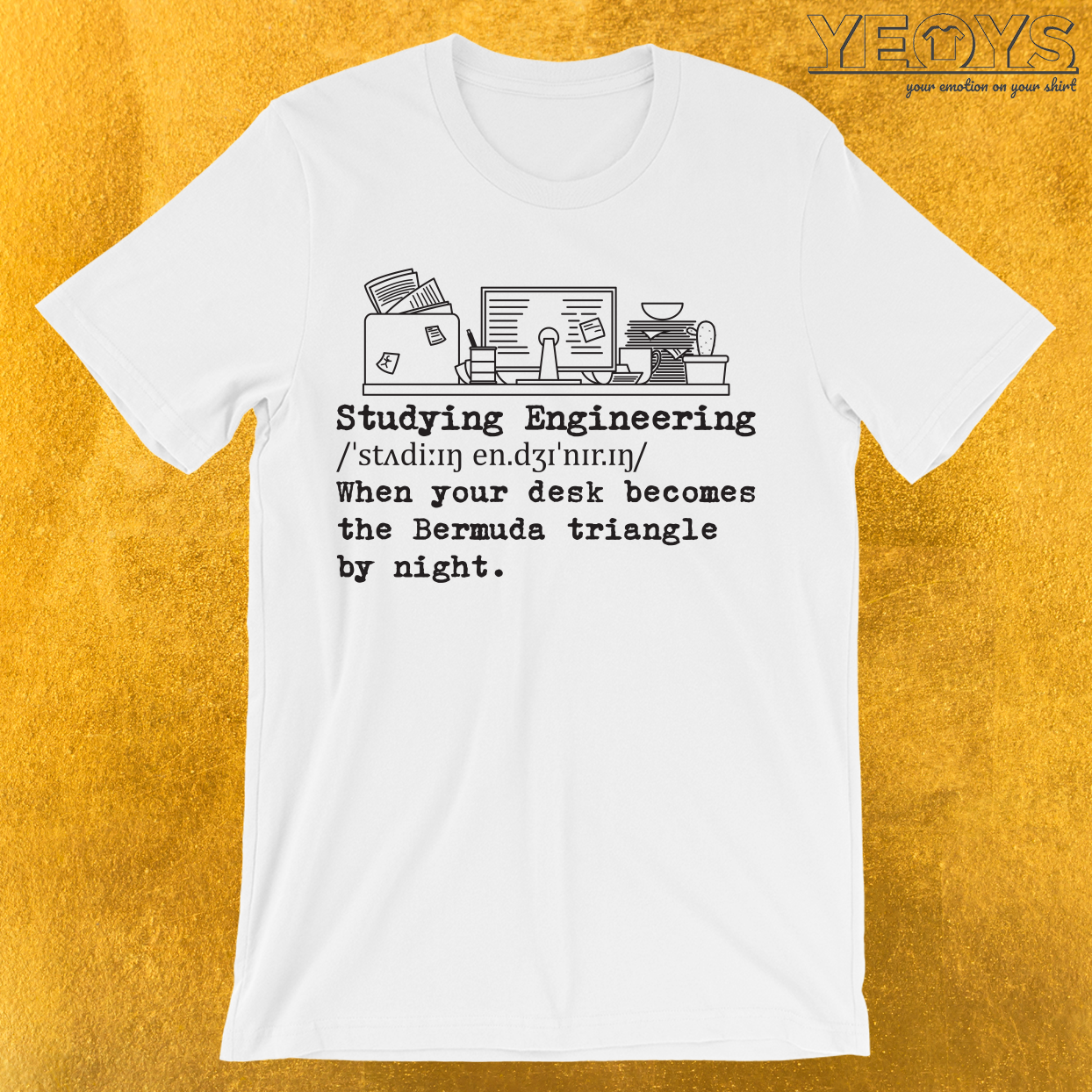 Studying Engineering Messy Desk T-Shirt