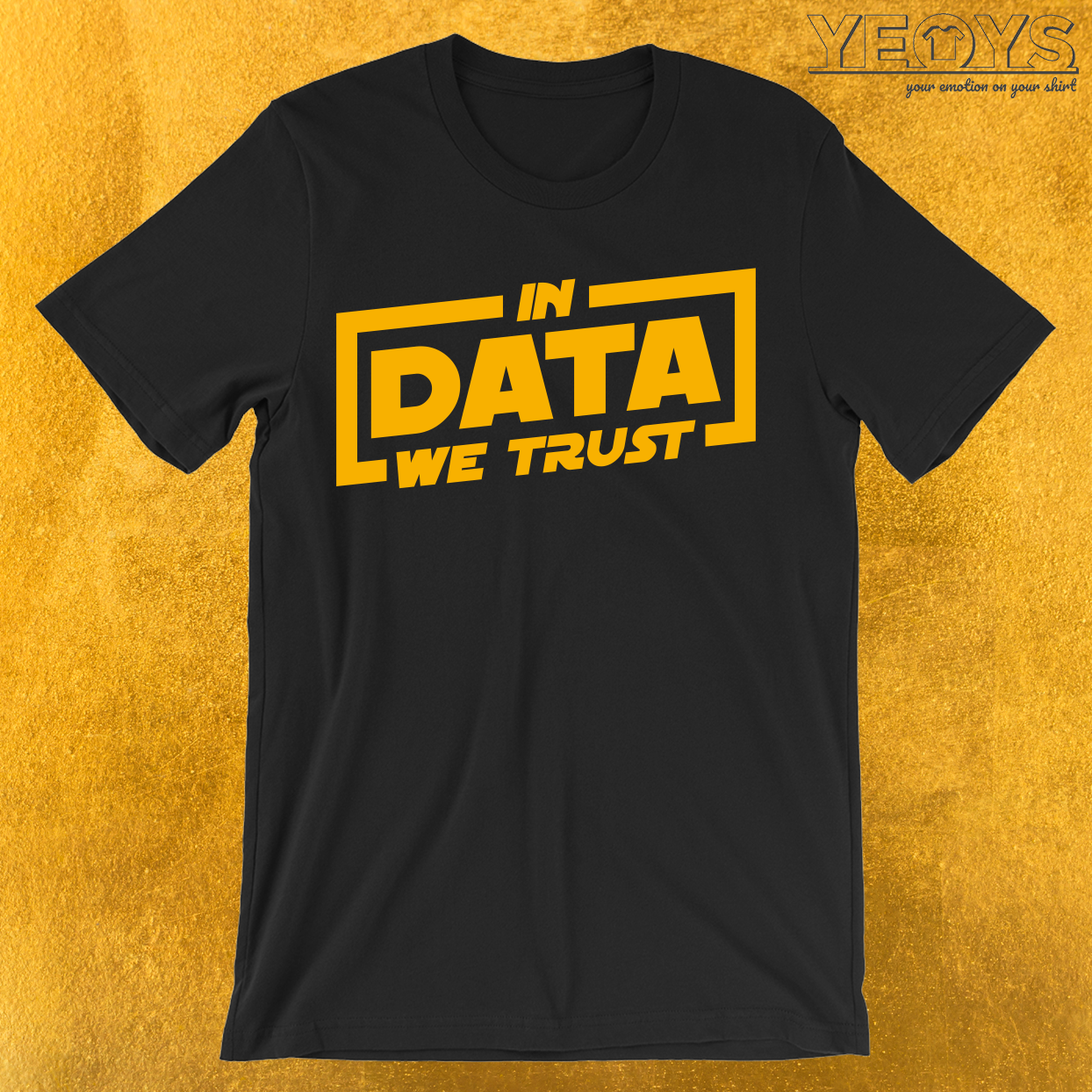 In Data We Trust T-Shirt