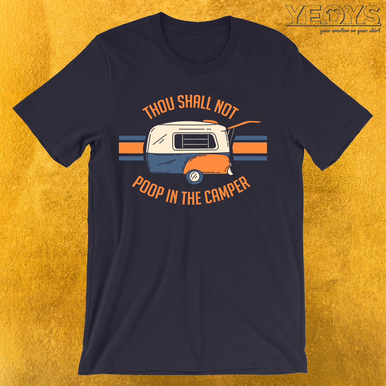 Thou Shall Not Poop In The Camper T-Shirt