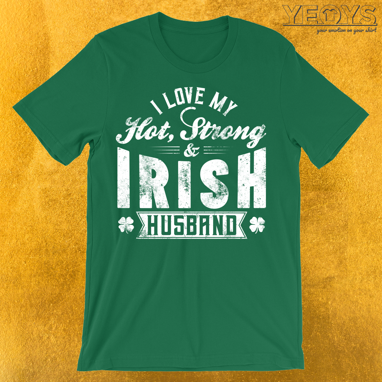 I Love My Hot Strong Irish Husband T-Shirt