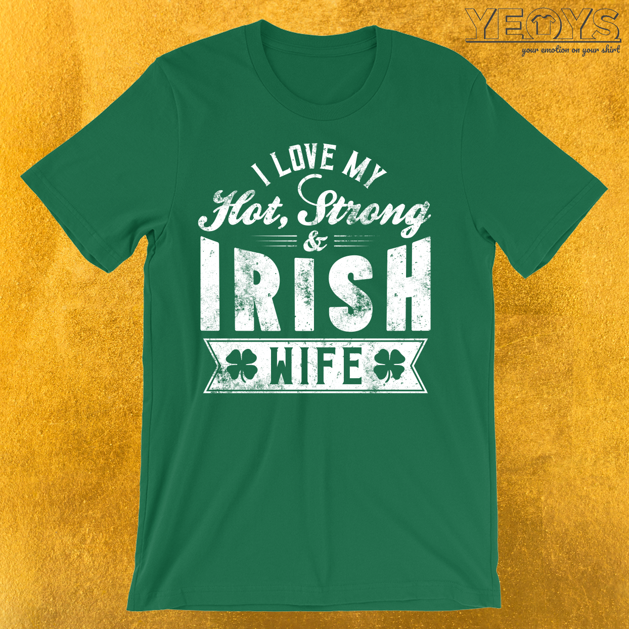 I Love My Hot Strong Irish Wife T-Shirt