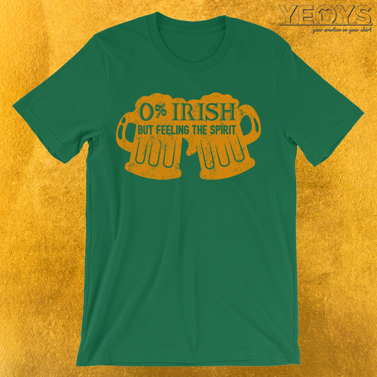 0% Irish But Feeling The Spirit T-Shirt