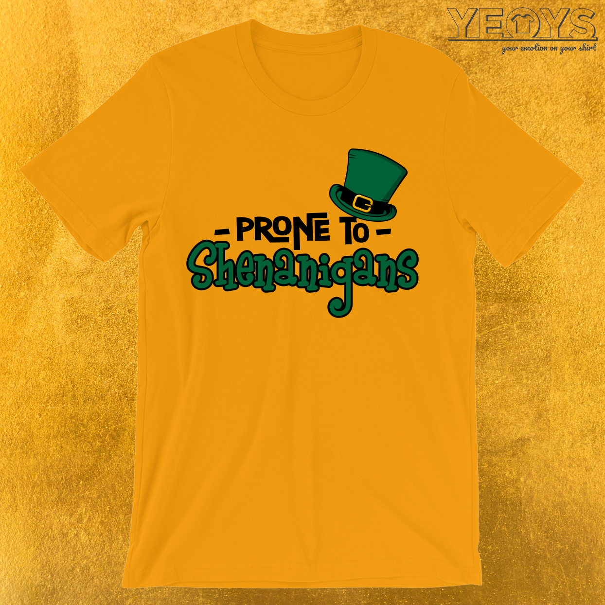 Prone To Shenanigans T-Shirt