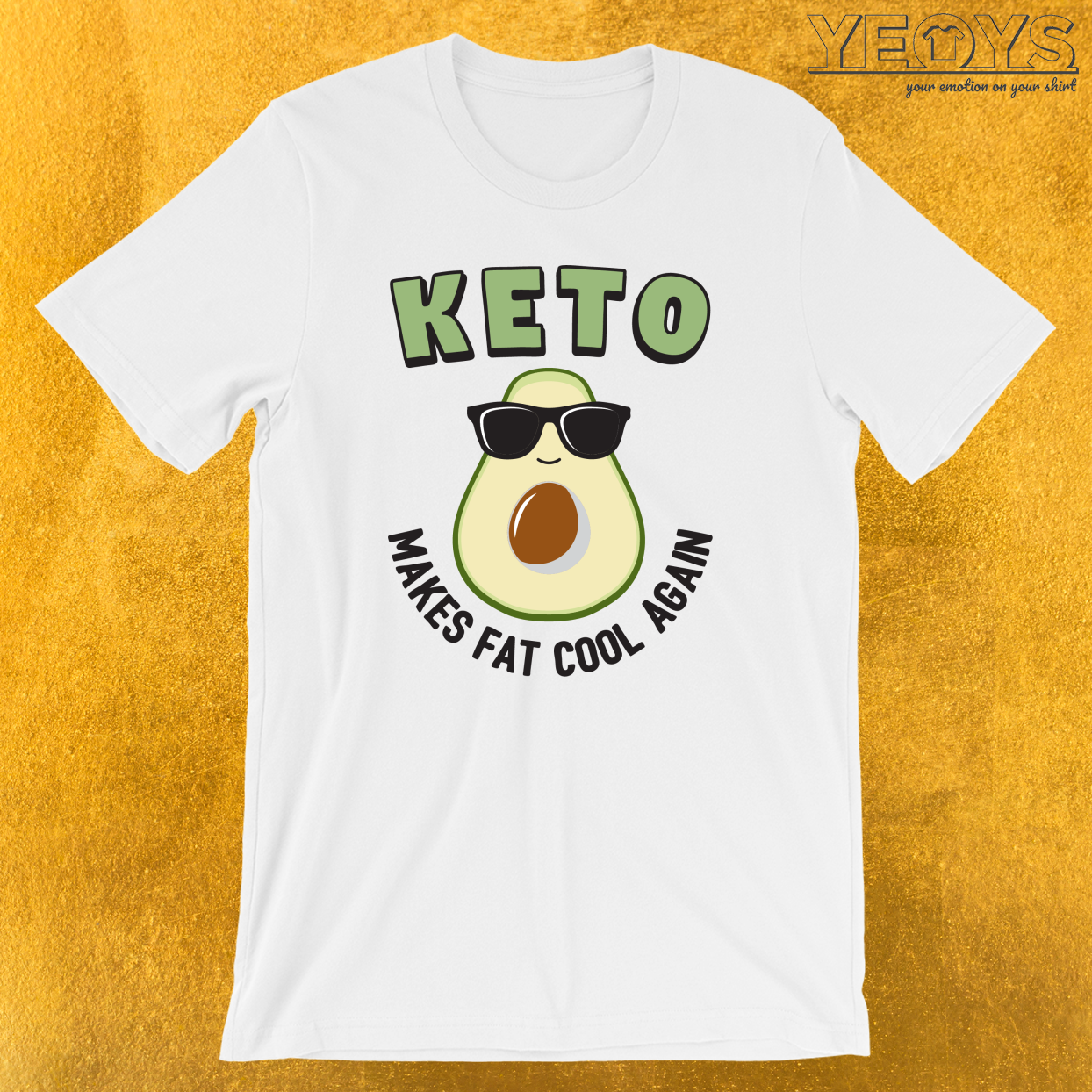 Keto Makes Fat Cool Again T-Shirt